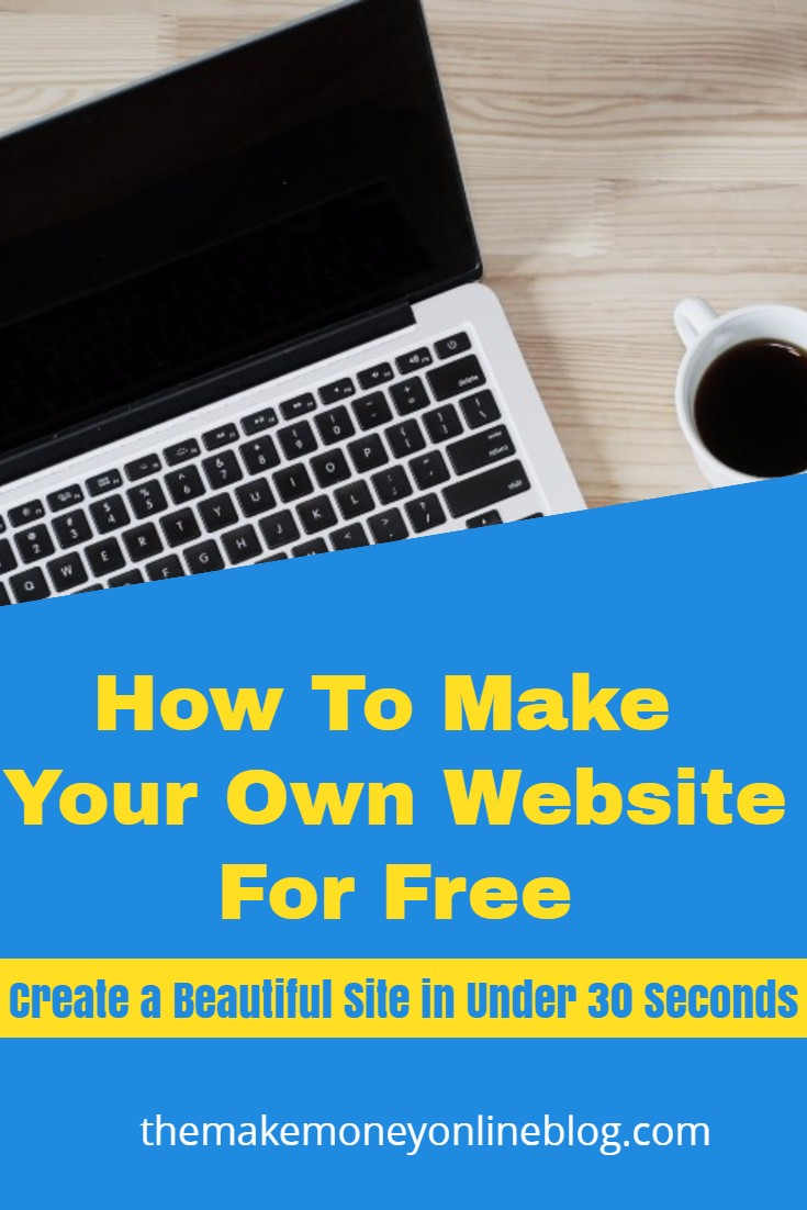 How to make your own website for free How to make your own website for free