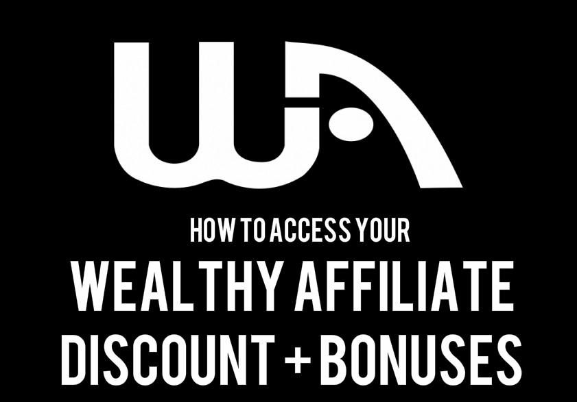 wealthy affiliate discount and bonus