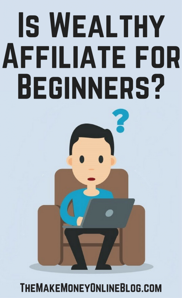 Is Wealthy Affiliate for beginners?