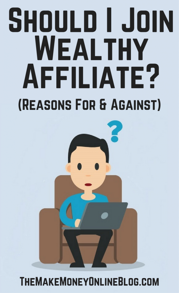 Should I Join Wealthy Affiliate?