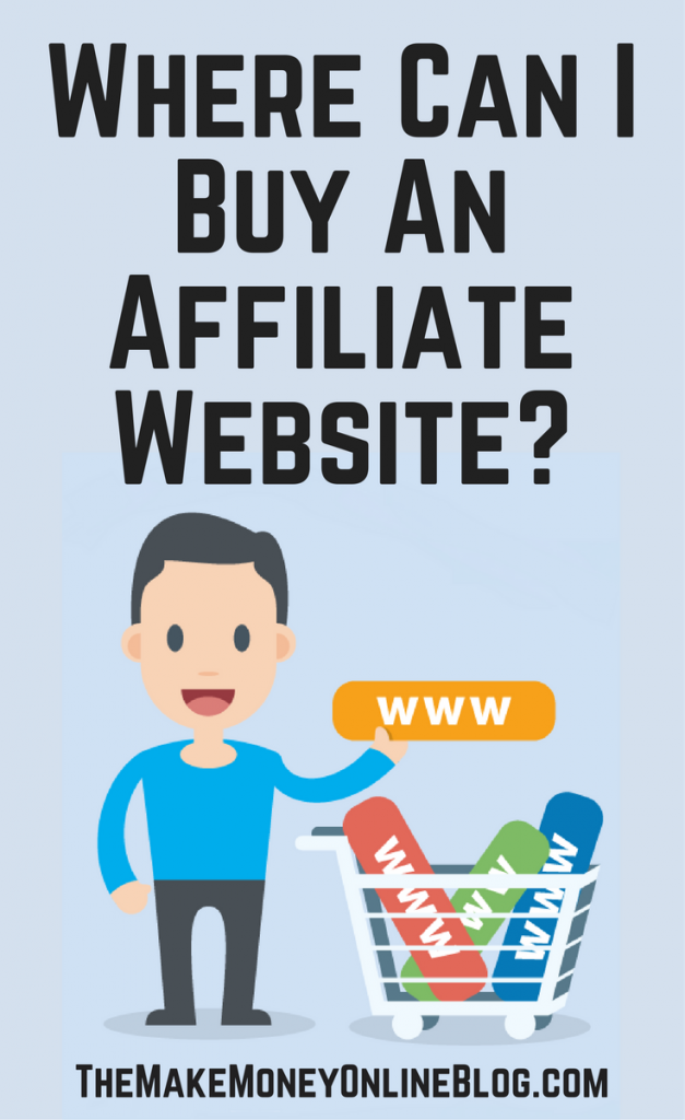 Where can i buy an affiliate marketing website start here Where can i make a website