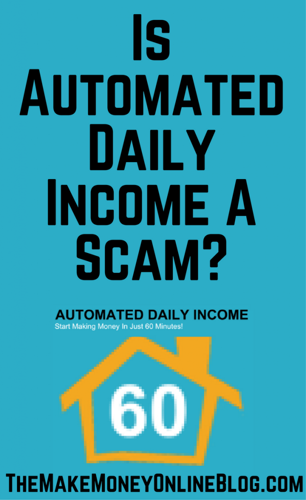 is automated daily income a scam