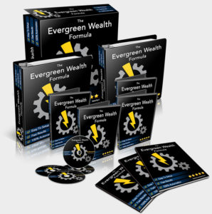 what is evergreen wealth formula about