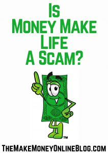 is money make life a scam