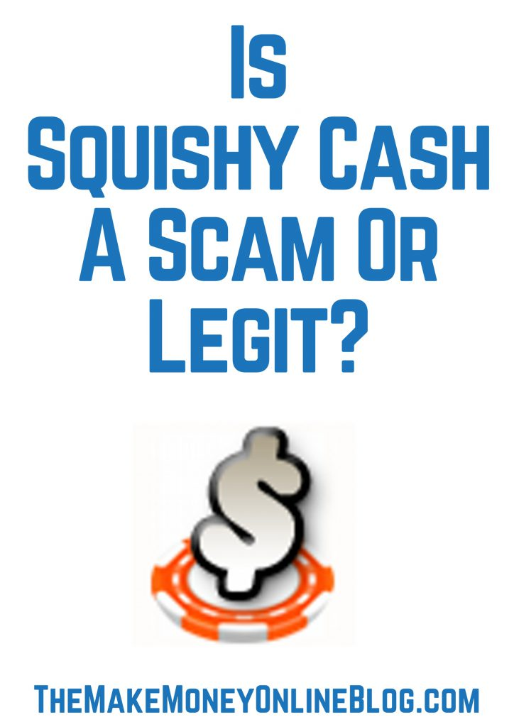 is squishycash a scam
