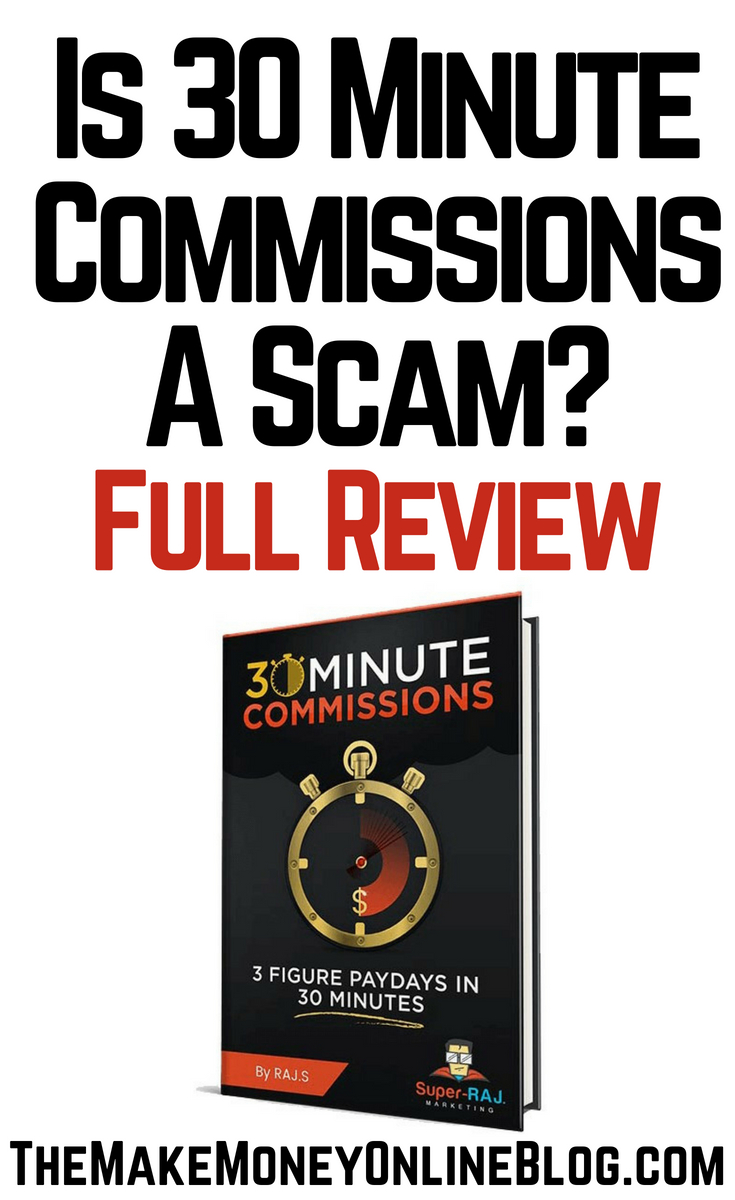 is 30 minute commissions a scam