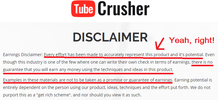 Earnings Disclaimer >> What Is Tube Crusher Review Scam Earnings Disclaimer The