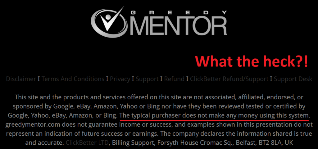 can you make money with greedy mentor disclaimer