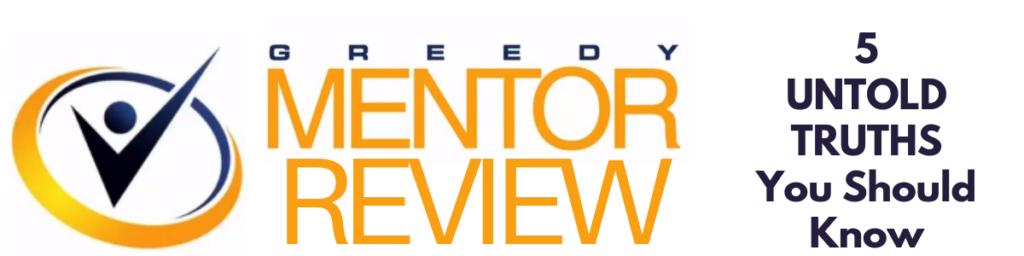 greedy mentor review scam or legit