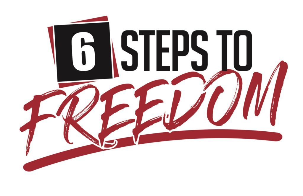 What Is 6 Steps To Freedom