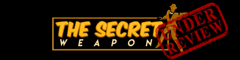 the secret weapon review