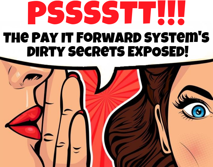is the pay it forward system a scam review