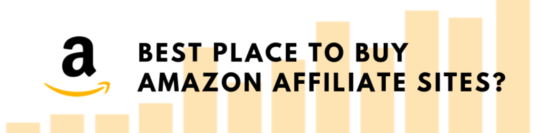 What is The Best Place To Find Amazon Affiliate Website For Sale
