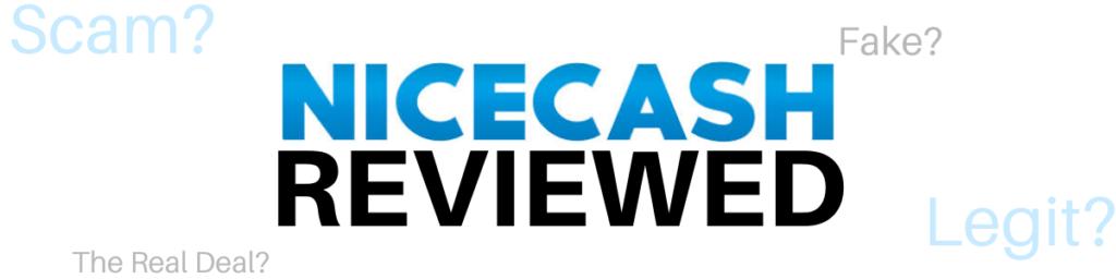 NiceCash Review Scam Or Legit