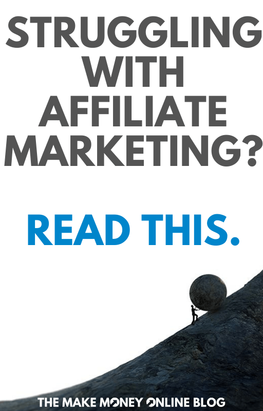 Struggling With Affiliate Marketing