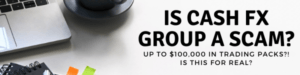 Is Cash FX Group A Scam?