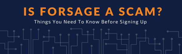 Is Forsage A Scam?