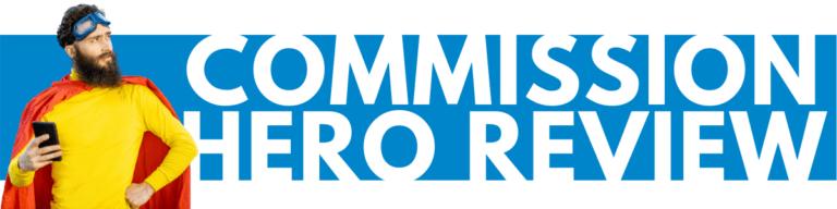 Commission Hero Review Scam Legit
