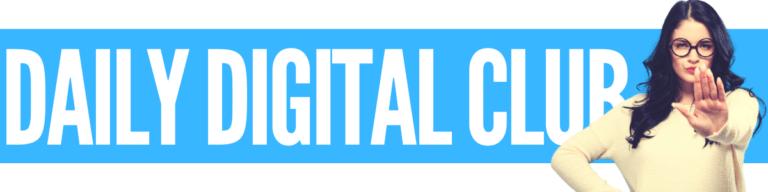 Daily Digital Club Review