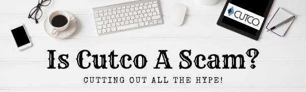 Is Cutco A Scam?