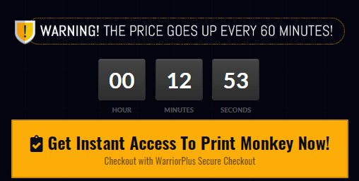 Print Monkey Scarcity Tactic