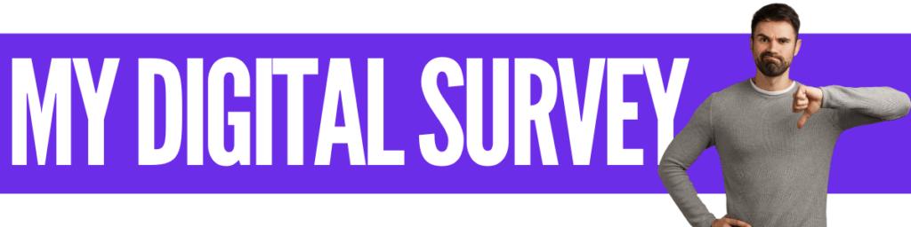 My Digital Survey Review