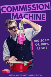 Commission Machine Scam Review
