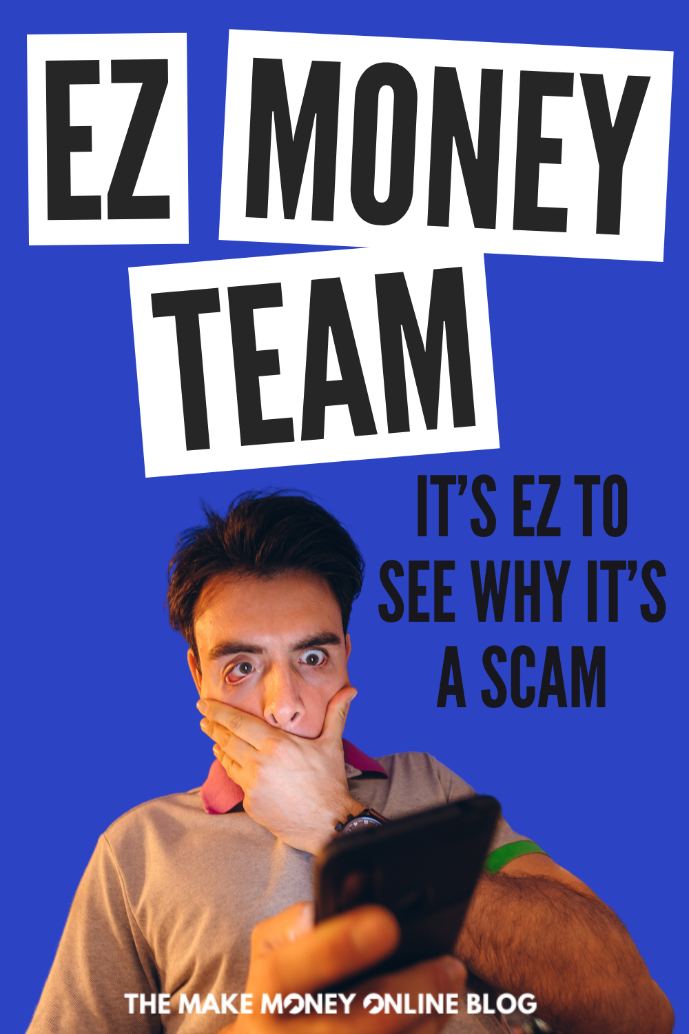 EZ Money Team Scam Review