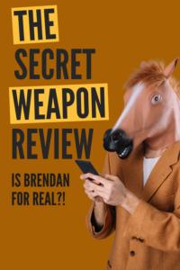 The Secret Weapon Review Scam