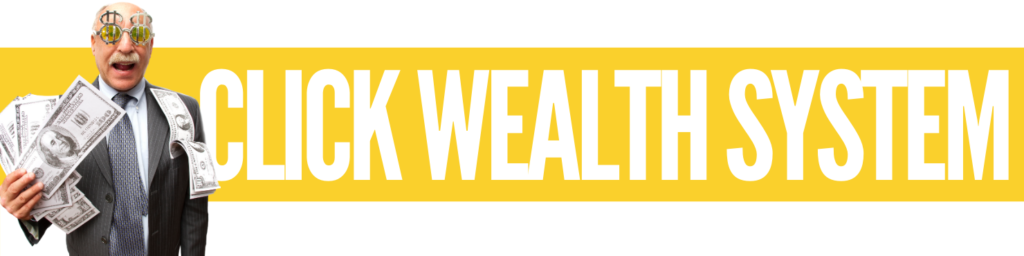 Click Wealth System Review Big SCAM Or 100% Legit